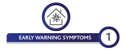 EARLY WARNING SYMPTOMS